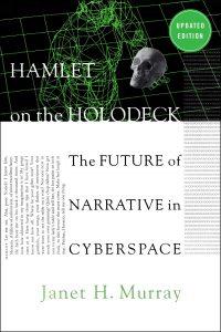 Murrays Klassiker Hamlet on the Holodeck beschäftigt sich vor allem mit der Erzählstuktur von interaktiven Medien.